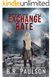 Exchange Rate: an apocalyptic thriller (Worth of Souls Book 2)
