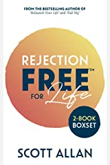 Rejection Free for Life: 2-1 Bundle (Rejection Reset and Rejection Free) Kindle Edition