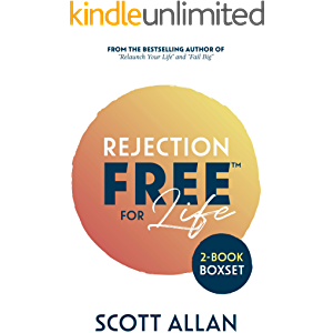 Rejection Free for Life: 2-1 Bundle (Rejection Reset and Rejection Free)