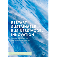 RESTART Sustainable Business Model Innovation (Palgrave Studies in Sustainable Business In Association with Future Earth…