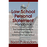 The Law School Personal Statement Handbook: The Definitive Guide to Writing Your Personal Statement for Law School (English Edition)