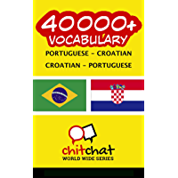 40000+ Portuguese - Croatian Croatian - Portuguese Vocabulary