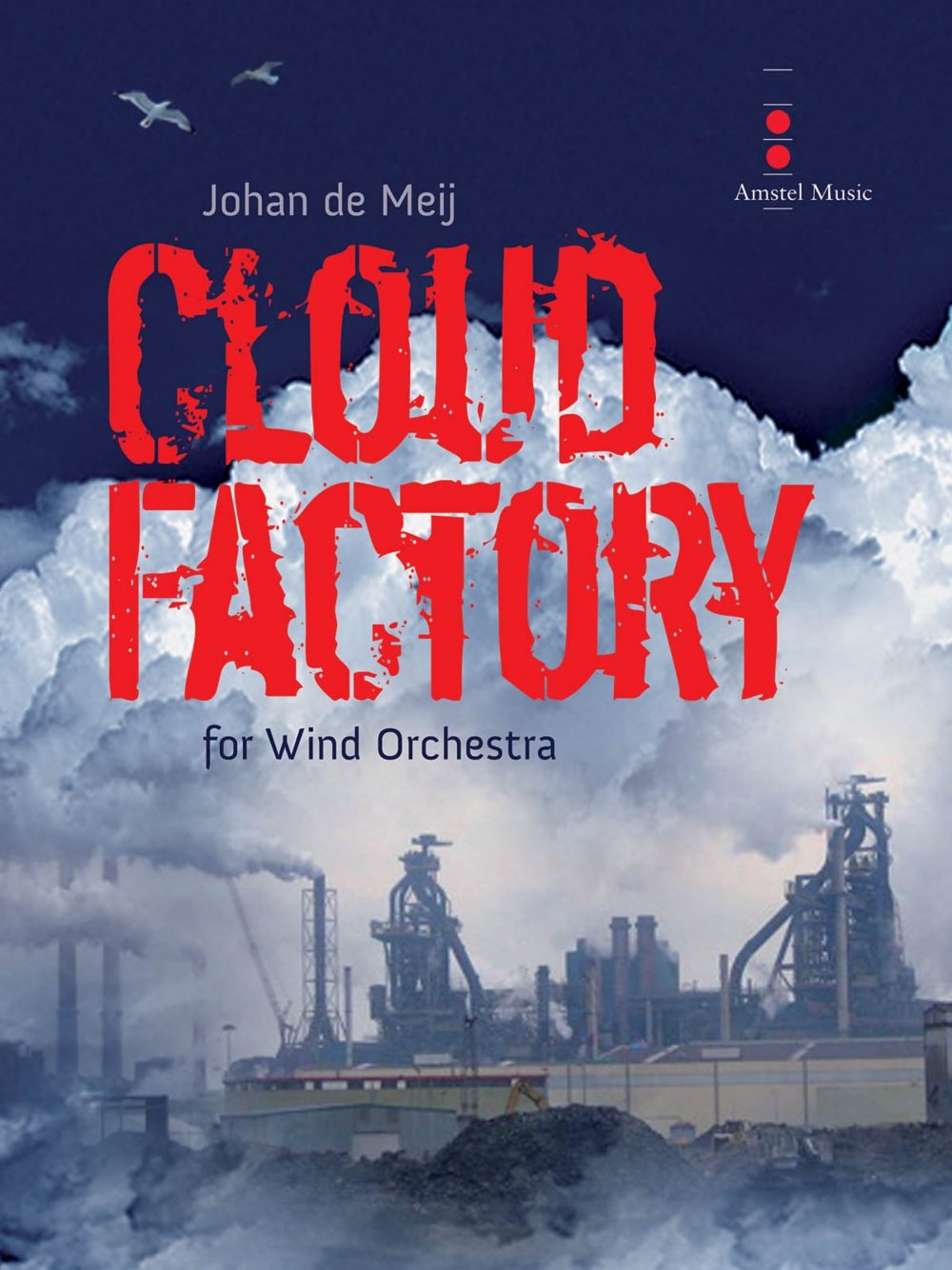 Download Amstel Music Cloud Factory (for Wind Orchestra) Concert Band Level 4 Composed by Johan de Meij pdf