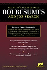 Executive's Pocket Guide to Roi Resumes And Job Search Paperback