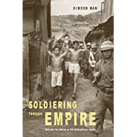 Soldiering through Empire: Race and the Making of the Decolonizing Pacific: 48