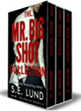 The Mr. Big Shot Collection: The Mr. Big Series: Book 1 - 3