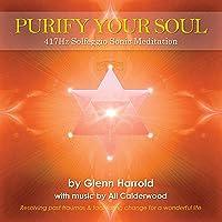 417hz Solfeggio Meditation: Resolving past traumas and facilitating change for a wonderful life