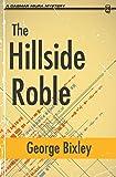 The Hillside Roble (The Slater Ibanez Books) (Volume 5)