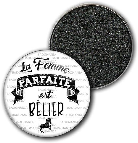 Badgmania Magnet Aimant Frigo 3.8cm La Femme Parfaite est BELIER Signe Astrologique Humour Id/ée Cadeau