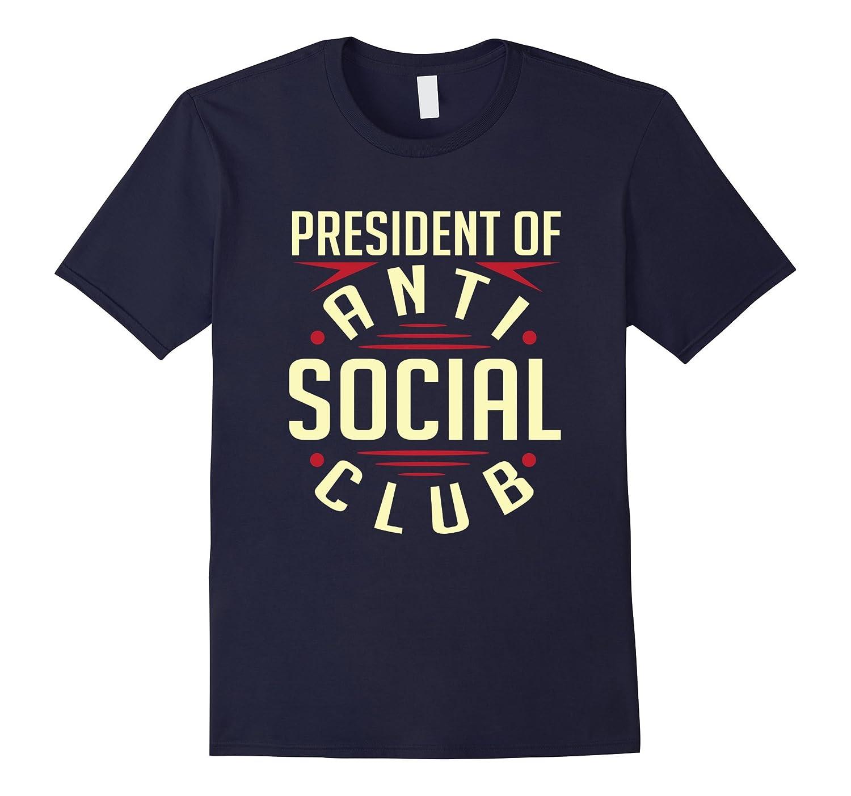 President Of Anti Social Club T-Shirt-Art
