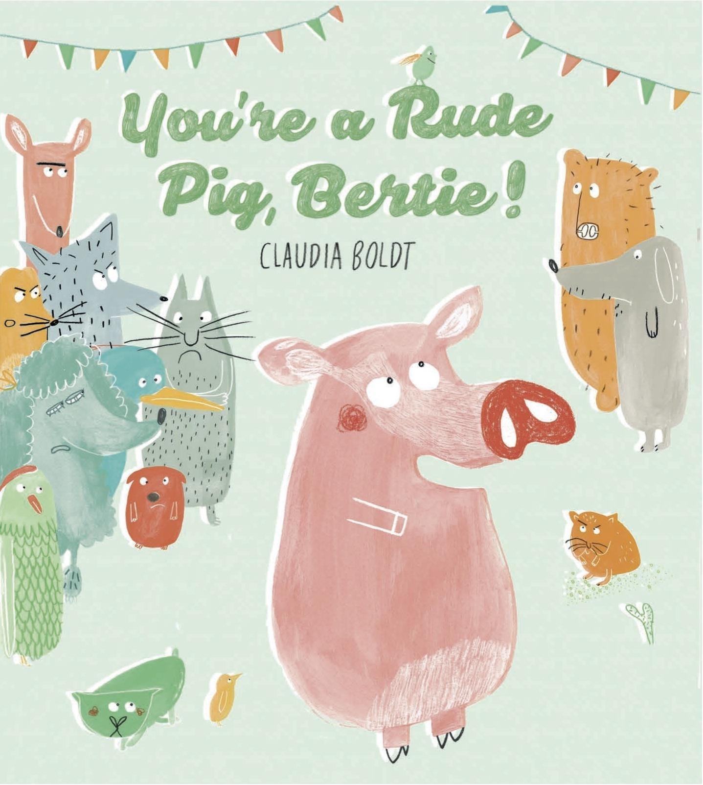 You're a Rude Pig, Bertie PDF ePub fb2 ebook