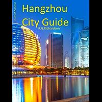 Hangzhou Interactive Guide: English Chinese German (Asia Travel Series Book 114) (English Edition)