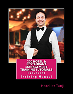 Amazon hotel front office training manual with 231 sop ebook 200 hotel restaurant management training tutorials practical training manual for hoteliers hospitality management fandeluxe Choice Image