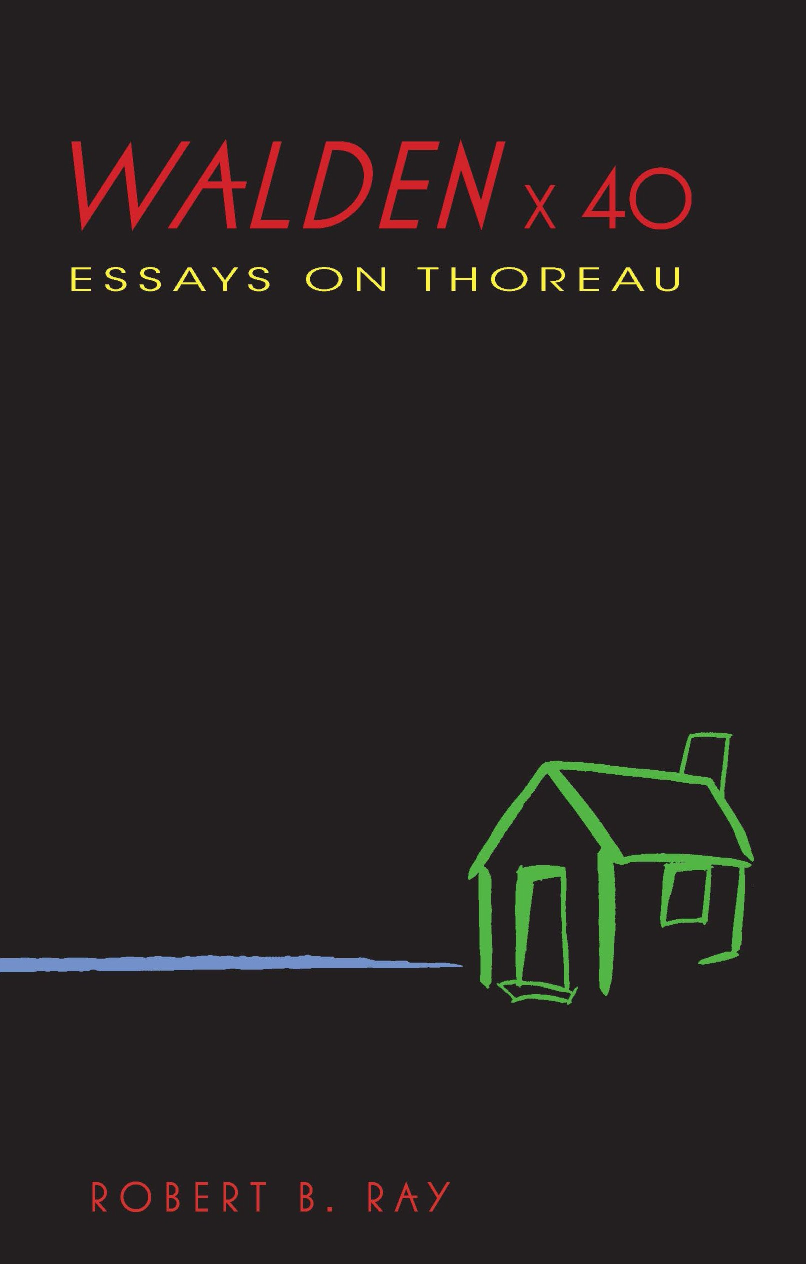 Download Walden x 40: Essays on Thoreau pdf
