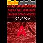 Dieta mozzi gruppo A, La Dieta gruppo sanguigno