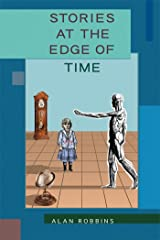 Stories at the Edge of Time Kindle Edition