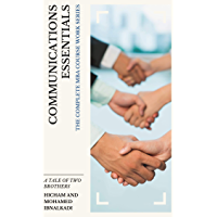 Communications Essentials (The Complete MBA CourseWork Series Book 11) (English Edition)