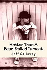 Hotter Than A Four-Balled Tomcat (Texas Outlaw Press Chapbooks Book 1) Kindle Edition