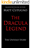 THE DRACULA LEGEND: The Untold Story