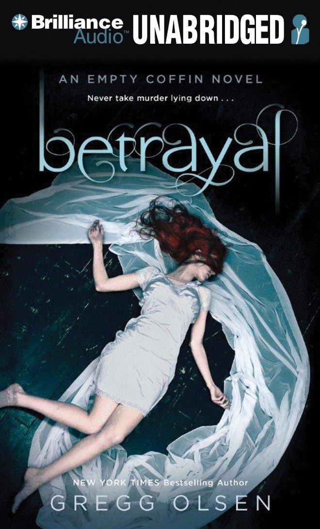 Download Betrayal: An Empty Coffin Novel (Empty Coffin Series) pdf epub