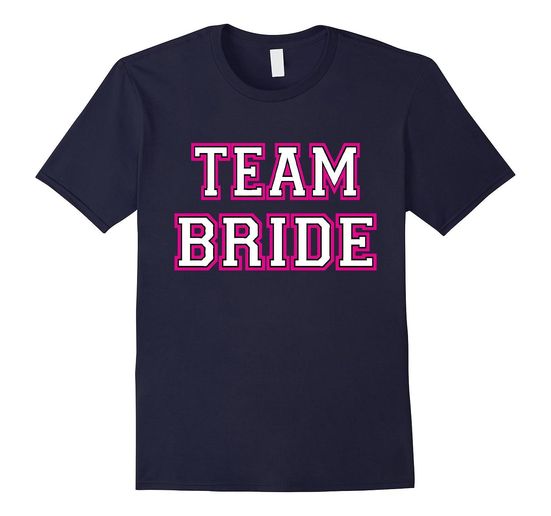 Pink Team Bride Bachelorette Party Wedding T-Shirt-TD