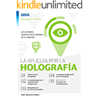 Ebook: La apuesta por la holografía (Innovation Trends Series)