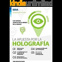 Ebook: La apuesta por la holografía (Innovation Trends Series)