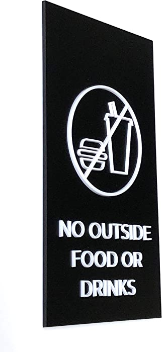 Top 8 No Outside Food Or Drink Sign Large