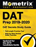 DAT Prep 2019-2020: DAT Secrets Study Guide, Full-Length Practice Test, Step-by-Step Review Video Tutorials: (Updated…