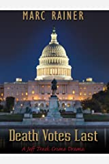 Death Votes Last: a Jeff Trask Crime Drama (Jeff Trask Crime Drama Series Book 5) Kindle Edition