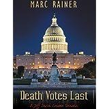 Death Votes Last: a Jeff Trask Crime Drama (Jeff Trask Crime Drama Series Book 5)