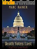Death Votes Last: a Jeff Trask Crime Drama (Jeff Trask Crime Drama Series Book 5) (English Edition)