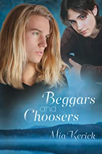 Beggars and Choosers (Beggars and Choosers and Unfinished Business Book 1)