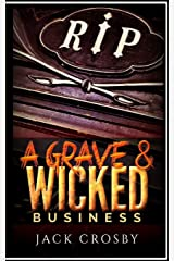 A Grave & Wicked Business Paperback