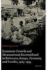 Economic Growth and Measurement Reconsidered in Botswana, Kenya, Tanzania, and Zambia, 1965-1995 Hardcover