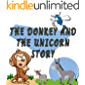 The Donkey And The Unicorn Story: Set For Kids, Gift For Toddlers, Kids And Preschoolers Fun And Enjoy