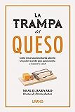 La trampa del queso (Nutrición y dietética)