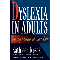 Dyslexia in Adults: Taking Charge of Your Life