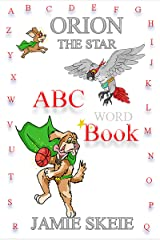 Orion the Star: ABC Word Book Kindle Edition