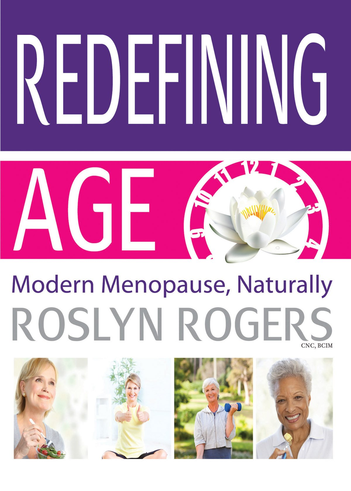 Read Online Redefining Age: Modern Menopause, Naturally pdf