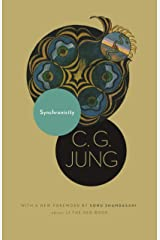 Synchronicity: An Acausal Connecting Principle. (From Vol. 8. of the Collected Works of C. G. Jung) (Jung Extracts Book 598) Kindle Edition