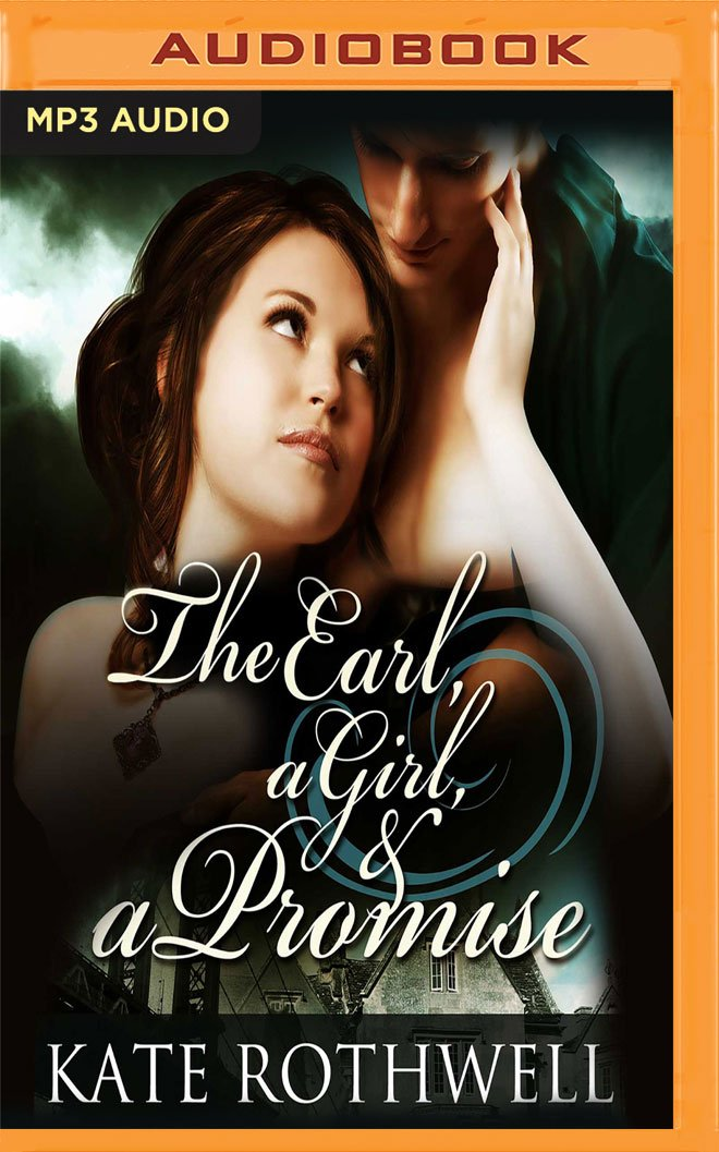 Read Online The Earl, a Girl, & a Promise pdf epub