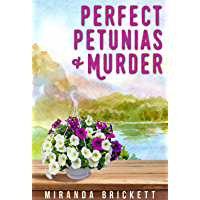 Perfect Petunias & Murder (The Prairie Crocus Cozy Mystery Series Book 5) (English Edition)