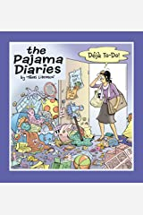 The Pajama Diaries: Deja To-Do Paperback