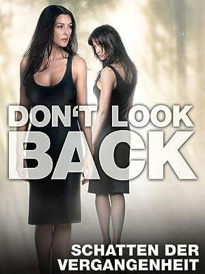 don't look back – schatten der vergangenheit