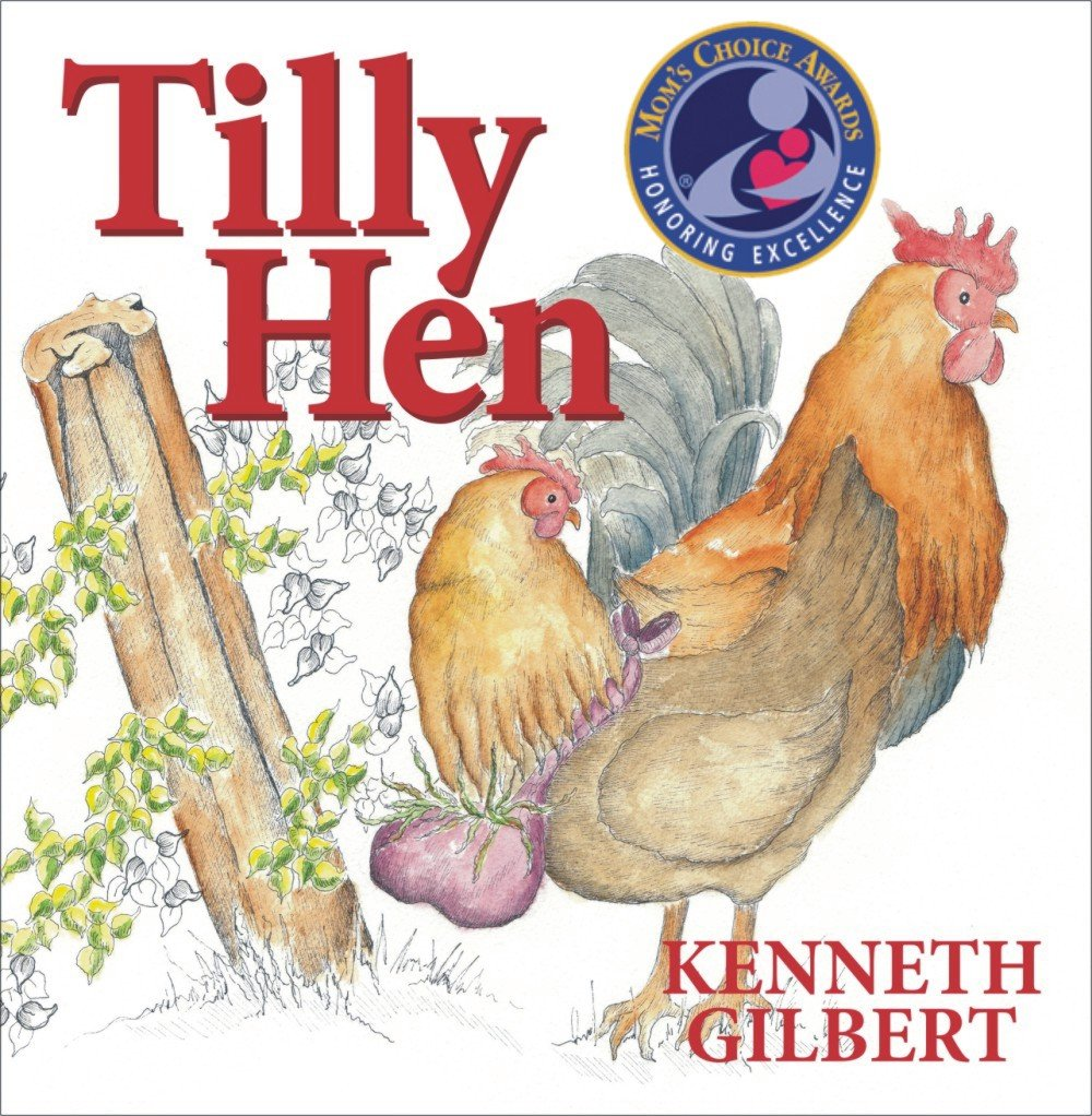Read Online Tilly Hen (Mom's Choice Award Recipient) pdf