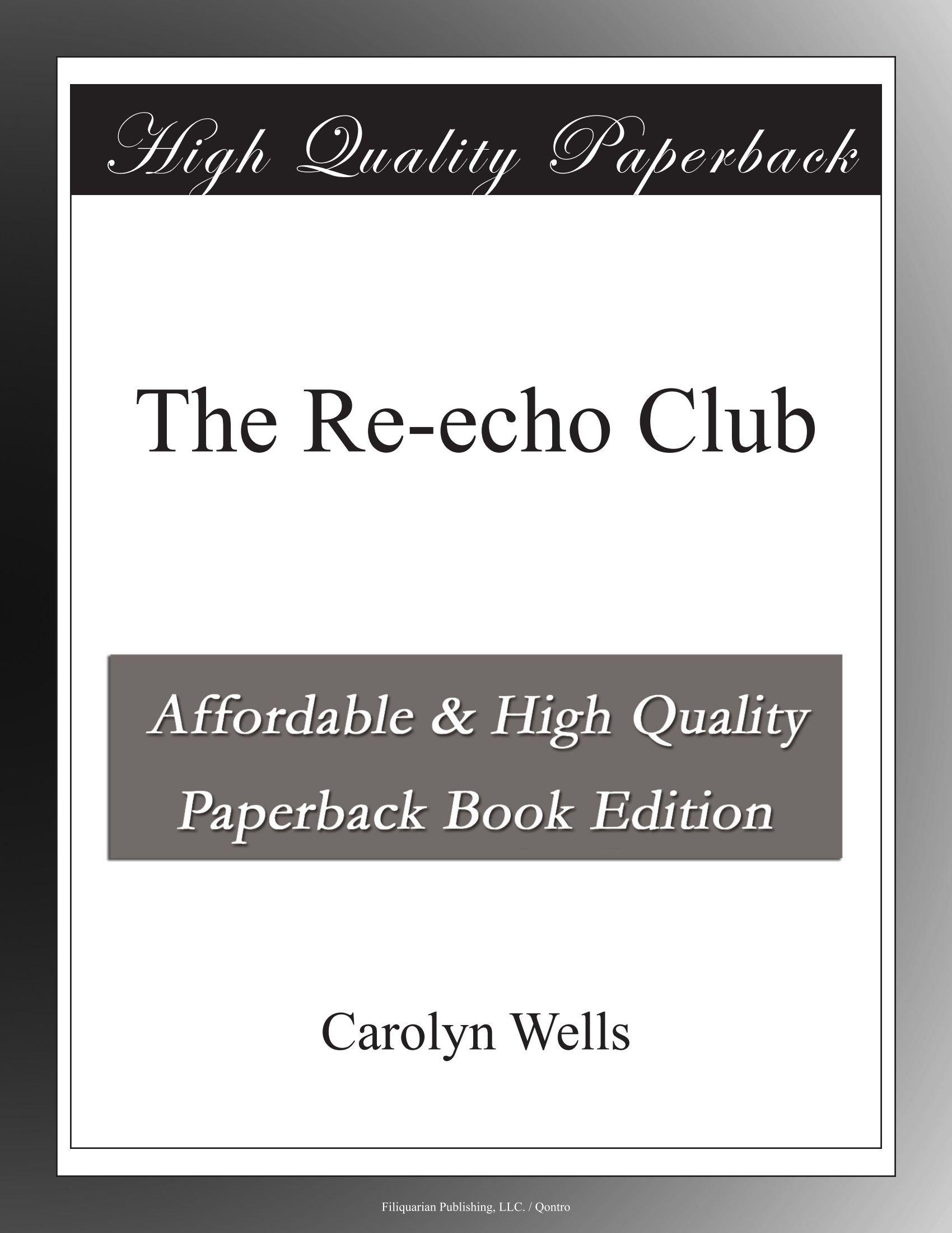 The Re-echo Club pdf epub