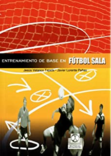Tecnica individual de futbol sala   Individual Futsal Technique. Francisco  Luque Hoyos. Paperback. £16.65 · Entrenamiento de Base En Futbol Sala 4e8adeb70cf7c