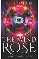 The Wind Rose: Trade Edition Paperback