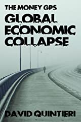 The Money GPS: Global Economic Collapse Paperback
